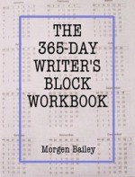 The 365-Day Writer's Block Workbook