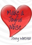 Make a Joyful Noise Cover