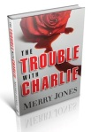 Trouble With Charlie 3D