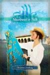 Christine Lindsay Shadowed in Silk