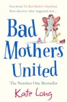Bad Mothers United new