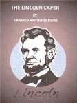Lincoln Caper Cover