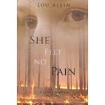 5. She felt no pain