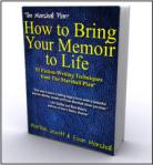 How to Bring Your Memoir to Life