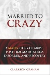 MarriedtoCrazy_Clarkson_Graham_Bookcover