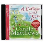 A Cottage by the Sea by Carole Matthews