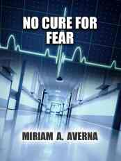 No Cure for Fear