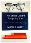 The Serial Dater's Shopping List by Morgen Bailey bookreview