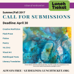 NO FEE Submission call & editor interview – Lunch Ticket, DEADLINE: April 30, 2017