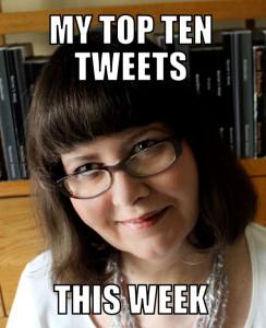 Top Ten Tweets