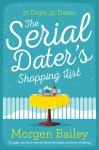 The Serial Dater's Shopping List by Morgen Bailey @bombshellpub@morgenwriteruk